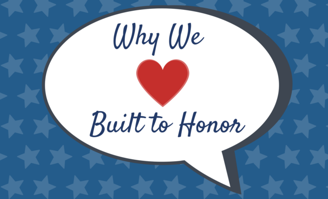 Why We Love Built to Honor