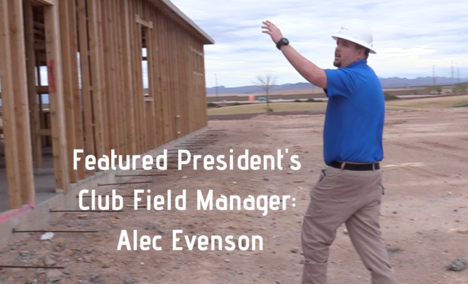 Featured President's Club Field Manager: Alec Evenson