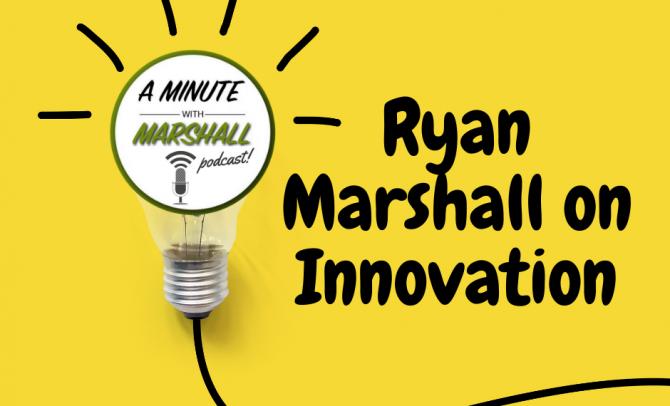 Ryan's Message on Innovation