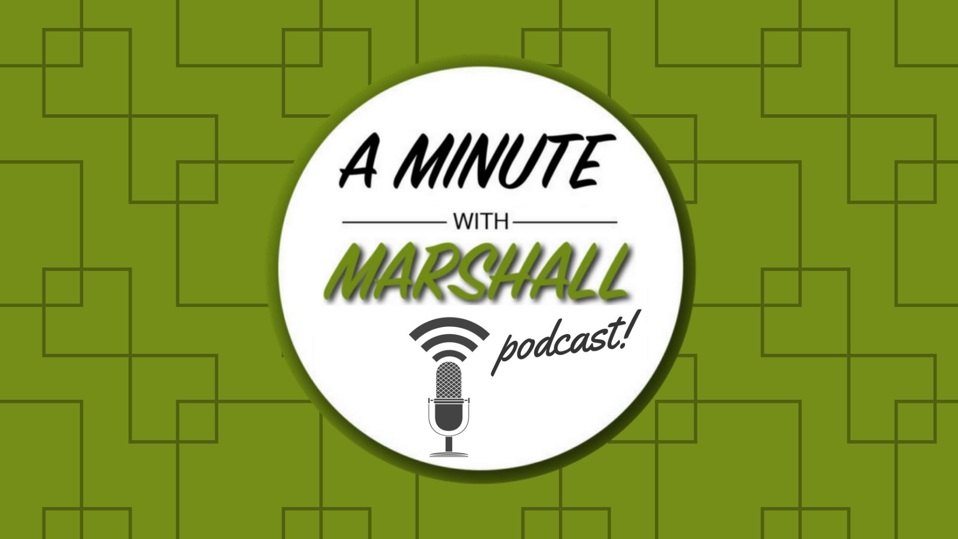 A Minute with Marshall: 2021 Mid-Year Review and Update